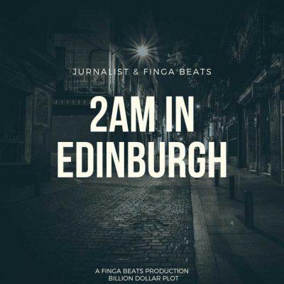 2AM In Edinburgh